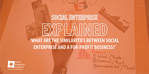 Social Enterprise Explained: Episode 2
